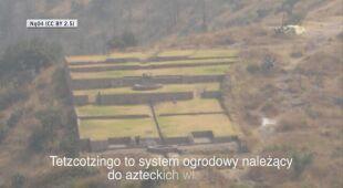 Polscy archeolodzy odkryli system kanalizacji pod Tetzcotzinco